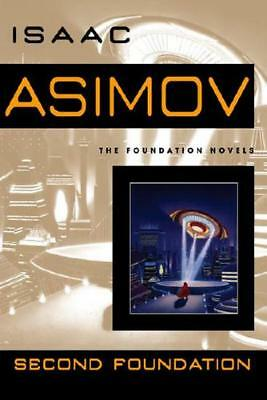 Second Foundation by Isaac Asimov (author)