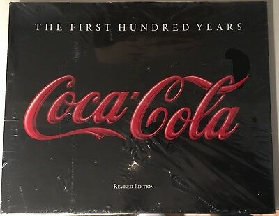 Coca-Cola THE FIRST HUNDRED YEARS Book Hardcover New