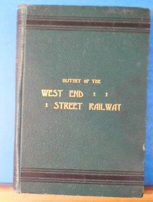 History of the West End Street Railway Boston