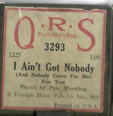 I Ain't Got Nobody played by Pete Wendling  QRS 3293 Piano Roll Original