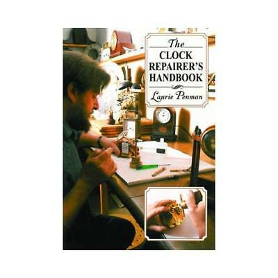 The Clock Repairer's Handbook by Laurie Penman (author)