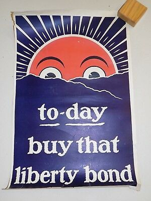 "World War I Poster - original - ""to-day buy that liberty bond"" (add'l ship $5)"