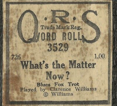 What's The Matter, Now? PB Clarence Williams, QRS 3529 Piano Roll recut