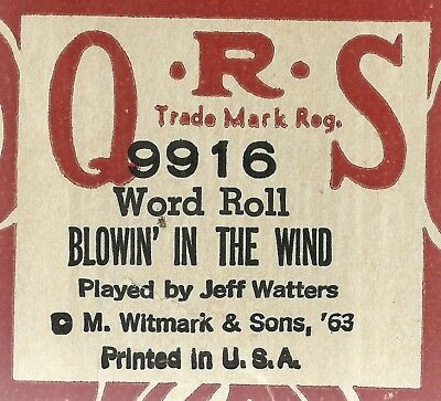 Blowin' In the Wind, played by Jeff Watters (J L Cook) QRS 9916 Piano Roll Orig