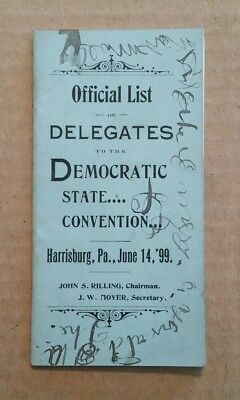 Official List of Delegates to The Pennsylvania Democratic State Convention,1899