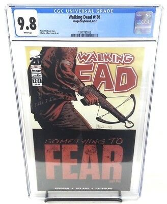 The Walking Dead #101 CGC 9.8 Something To Fear Part 5