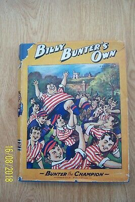 """Vintage """"billy Bunter's Own""""  Book Bunter The Champion Hardback 200 Pages 1940's"""