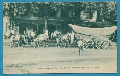 Covered Wagon on the Lincoln Highway A Hundred Years Ago  Postcard