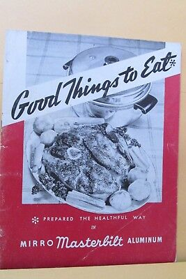 1940's Good Things To Eat By Masterbilt Cookware