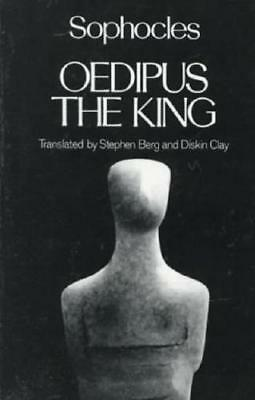 Oedipus the King by Sophocles, Stephen Berg (translator), Diskin Clay (transl...