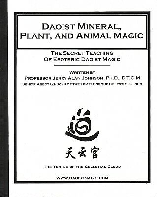 Daoist Mineral, Plant and Animal Magic (Revised 2012) by Jerry Alan Johnson