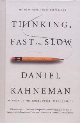 Thinking, Fast and Slow by Daniel Kahneman (author)