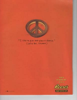 "Reese's Peanut Butter Cups Print Ad ""i Like To Give Each Piece A Chance"" ""peace"""