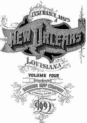 New Orleans, Louisiana~Sanborn Map©  108 maps~1909 Vol 4  put on a CD