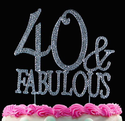 40 And Fabulous Silver Crystal Cake Toppers Bling 40th Birthday Topper