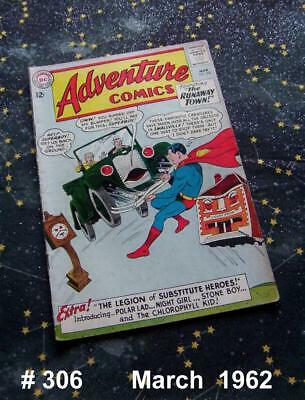 ADVENTURE COMICS #306 Silver Age Mar 1963 DC Comics Legion of Substitute Heroes