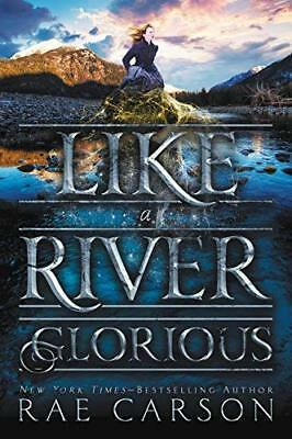 Like a River Glorious (Gold Seer Trilogy, Bk. 2)