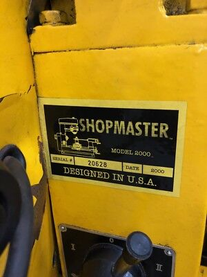 Shopmaster Model 2000  Milling Machine, Lathe , Drill