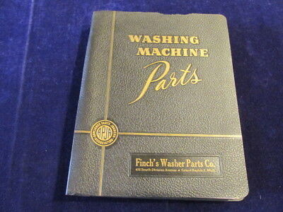 Vtg 1947 Finch's Washing Machine Parts Catalog Maytag Westinghouse Kenmore ++ Sd