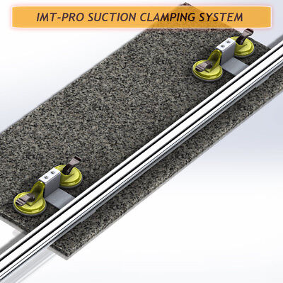 Imt-Pro Rail Suction Clamping System For Cutting Granite Ip551
