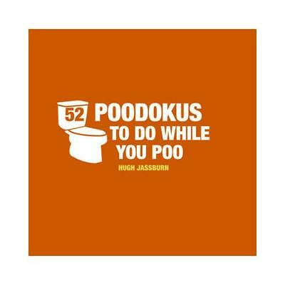 52 Poodokus to Do While You Poo by Hugh Jassburn (author)
