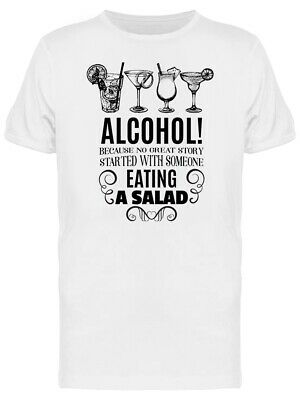 Alcohol No Great Storie Phrase Tee Men's -Image by Shutterstock