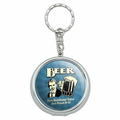 Beer Zero Nutritional Value Proud of it Portable Travel Ashtray Keychain