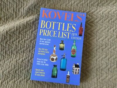 Kovels' Bottles Price List, 11th Edition - Free Shipping