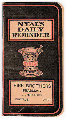 Nyal's Daily Reminder - Birk Brothers Pharmacy, Bucyrus, Ohio - 1909 booklet