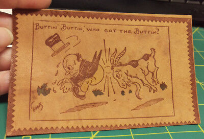 Vintage Postcard UNUSED Leather PC Buttin Buttin Who Got the Buttin - with goat