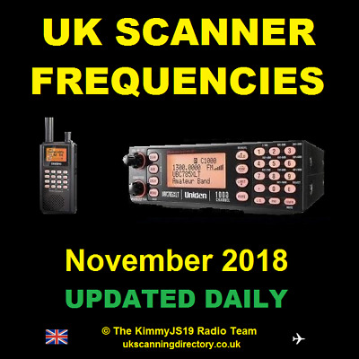 UK SCANNING DIRECTORY November 2018 - Scanner Frequencies CD (Fully Updated)