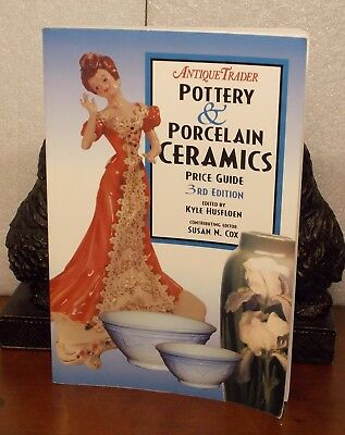 Antique Trader Pottery & Porcelain Ceramics Price Guide 3Rd Edition 2000 Edition