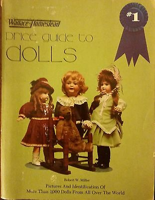 Wallace-Homestead Price Guide to Dolls by Robert W. Miller 1980 Paperback 2nd ed