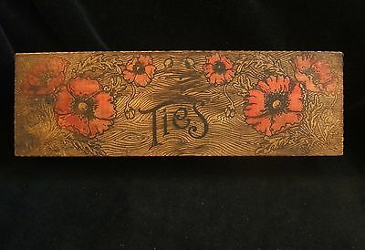 Vintage Wood Pyrography Burned Box Marked TIES on Lid Inside and Outside