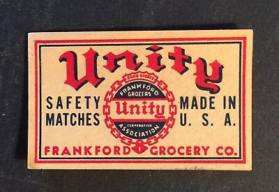 Matchbox Label Vintage UNITY SAFETY MATCHES FRANKFORD GROCERY CO USA