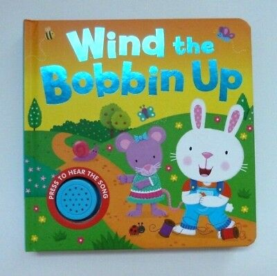 Wind The Bobbin Up Sound Book Kids ages 0 months+ to 4 Years New Christmas Gift