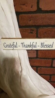 Grateful ~ Thankful~ Blessed~ Rustic Farmhouse Sign/Shelf Sitter*Reclaimed Wood