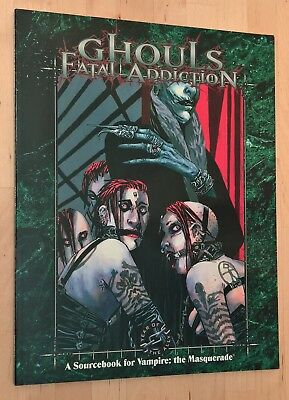 Ghouls: Fatal Addiction (Vampire: the Masquerade)