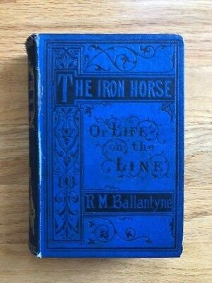 The Iron Horse or Life on the Line - Grand National Trunk Railway 1872 Illustr