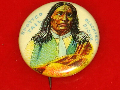 Vintage 1890'S Chief Spotted Tail, Blackfeet Indian Pin, Pinback Button, Badge
