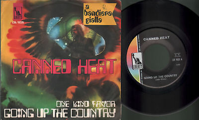 Canned heat - Going up the country/One kind favor