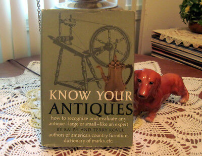 Know your Antiques by Ralph and Terry Kovel (1967, Hardcover)