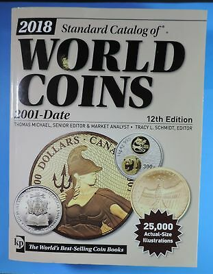 2018 Standard Catalog World Coins 12th Edition 2001-Date Krause Book