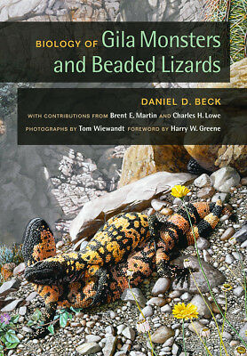 Biology of GILA MONSTERS and BEADED LIZARDS (Organisms and Environments) *TOP
