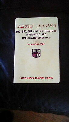 David Brown  Tractor 990,950,880 & 850 Implematic & Implematic Livedrive Manual