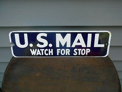 Vintage U.S. Mail Porcelain Hanging Sign. ( Watch For Stops ). Early 1900s.