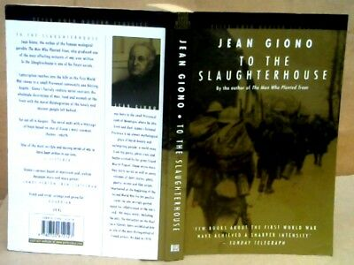 To The Slaughterhouse by Jean Giono  (P/B 2004)