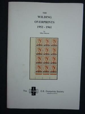 THE WILDING OVERPRINTS 1952 - 1961 by MIKE OSBORNE