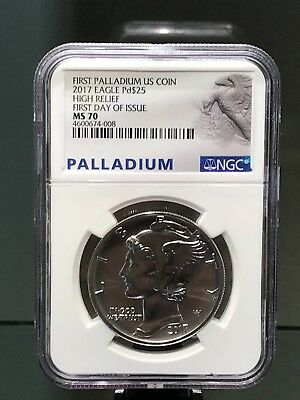 2017 Palladium $25 Eagle High Relief NGC MS70 First Day of Issue!