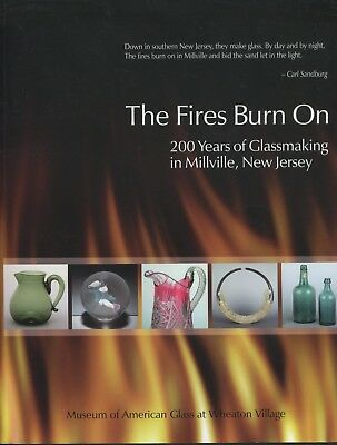 The Fires Burn On  200 Years of Glass in Millville New Jersey STORE CLOSING SOON